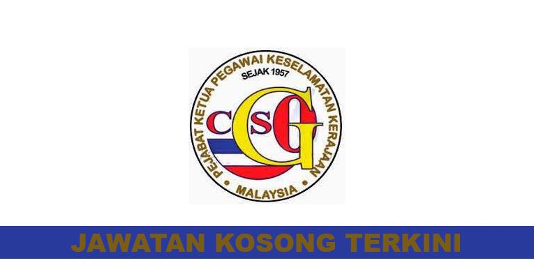 Kekosongan Terkini di Pejabat Ketua Pegawai Keselamatan Malaysia (CGSO)