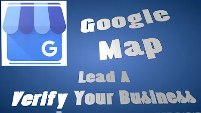 Google Map Lead A Verify Your Business