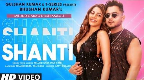 Shanti Song Lyrics in Hindi, Millind Gaba, Punjabi Songs Lyrics in Hindi