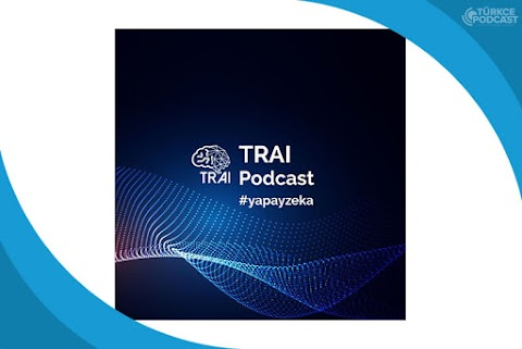 Türkiye Yapay Zeka İnisiyatifi Podcast