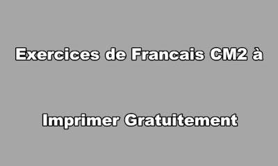 Exercice de Francais CM2 a Imprimer Gratuitement