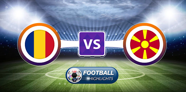 Romania vs Macedonia FYR – Highlights