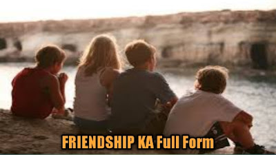 Full Form Of Friendship Day | Full Form Of Friendship In English