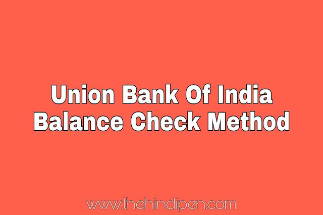 Union Bank Balance Check