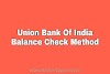 Union Bank Of India Balance Check by Missed Call
