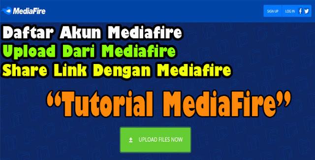 login,media, fire, for pc,share file,mediafire,buat,akun,daftar,cara,share,upload,unggah,dari,ke,google,drive,file,download,gratis,hosting,bagikan,link,membuat,tutorial,