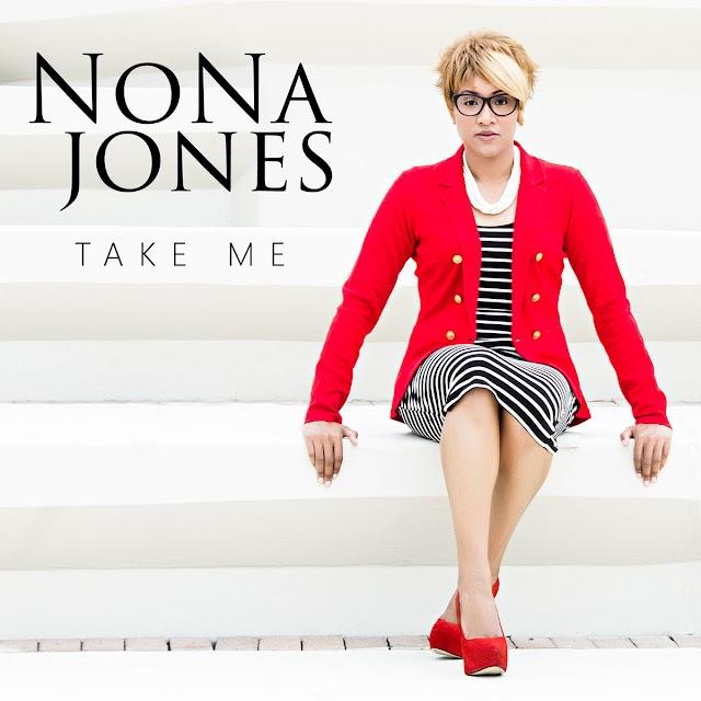 "Stream & Purchase ""Take Me"" album by NoNa Jones [Gospel]"