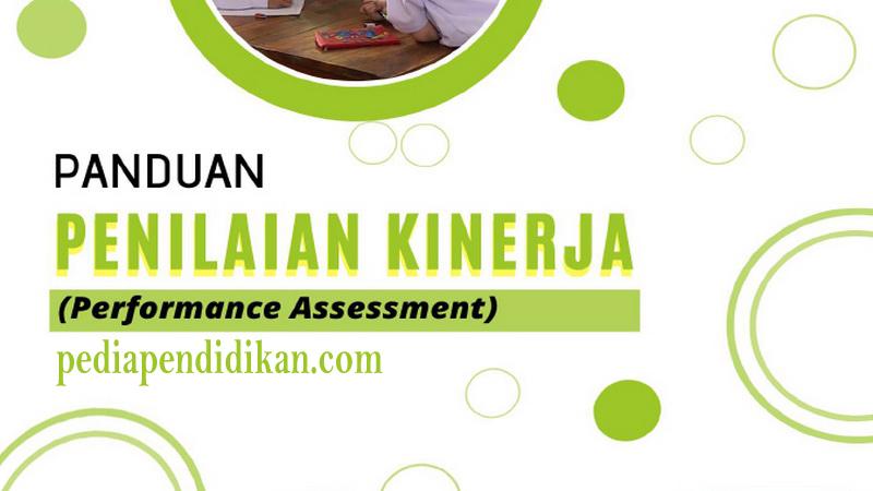 Panduan Penilaian Kinerja Peserta Didik (Performance Assessment)