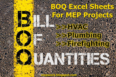 Download Bills Of Quantities (BOQ) Excel Sheets for MEP Projects Including HVAC, Firefighting, Plumbing, Electrical Equipment, Low Current and LPG.