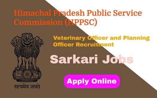 HPPSC Veterinary and Planning Officer Recruitment