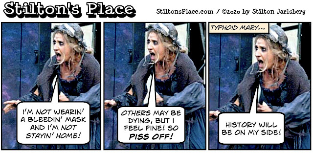 stilton's place, stilton, political, humor, conservative, cartoons, jokes, hope n' change, covid, coronavirus, masks, typhoid mary, fauci