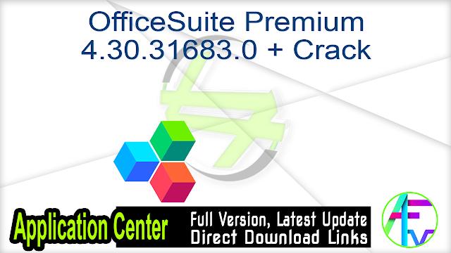 OfficeSuite Premium 4.30.31683.0 + Crack