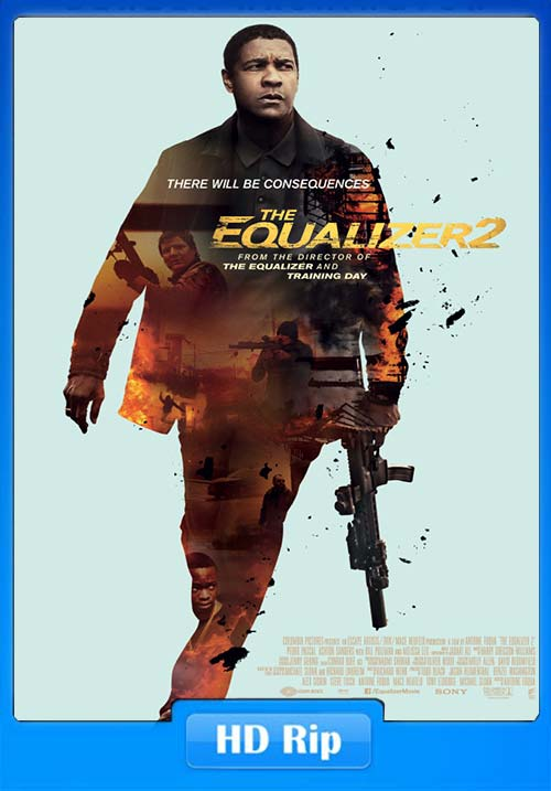 The Equalizer 2 2018 100MB 350MB & 1GB Full Movie Download