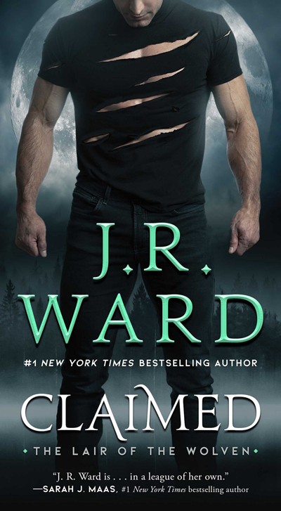 New Release: Claimed (The Lair of the Wolven #1) by J. R. Ward