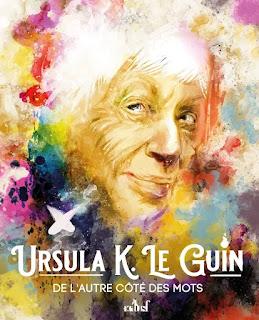 Monographie sur l'œuvre d'Ursula K. Le Guin