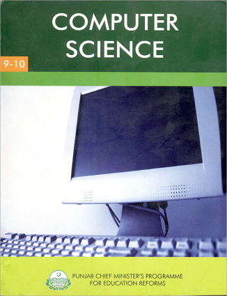 Matriculation (9th and 10th Class) Computer Science Textbook (English Medium) in Pdf Format