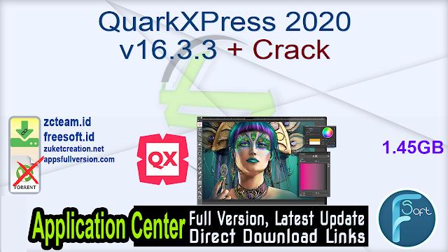 QuarkXPress 2020 v16.3.3 + Crack_ ZcTeam.id