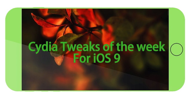 It's time to look at some new cydia tweaks for iOS 9 released in this week for your jailbroken iOS devices which you might missed this week due to lack of time and didn't get a chance to look at Cydia daily