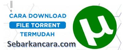 Cara Download via Torrent
