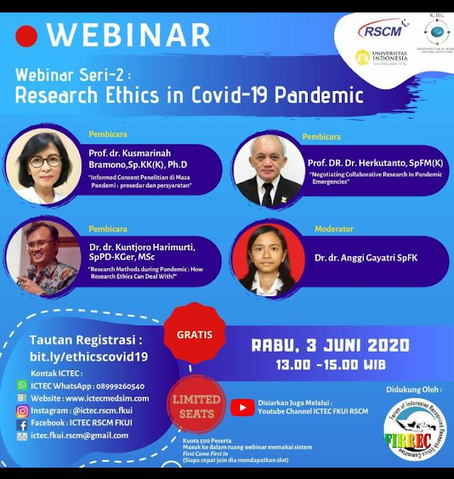 Webinar : Research Ethics in Covid-19 Pandemic Rabu, 3 Juni 2020