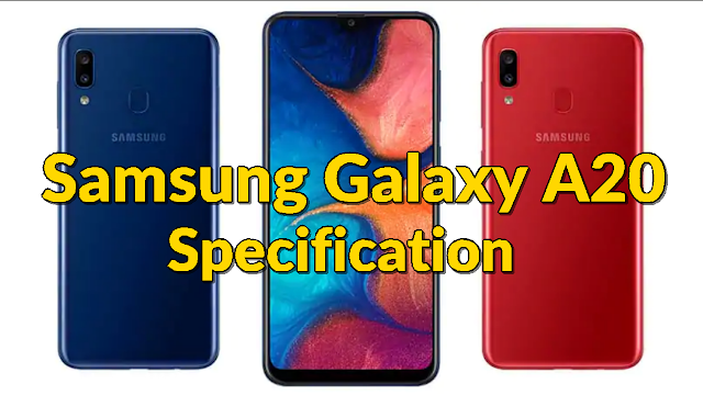 Samsung Galaxy A20 Specifications, Features and Price - Qasimtricks.com