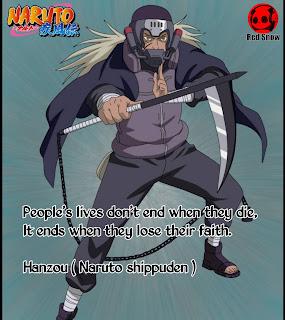 Hanzou ( Naruto shippuden ) anime quotes