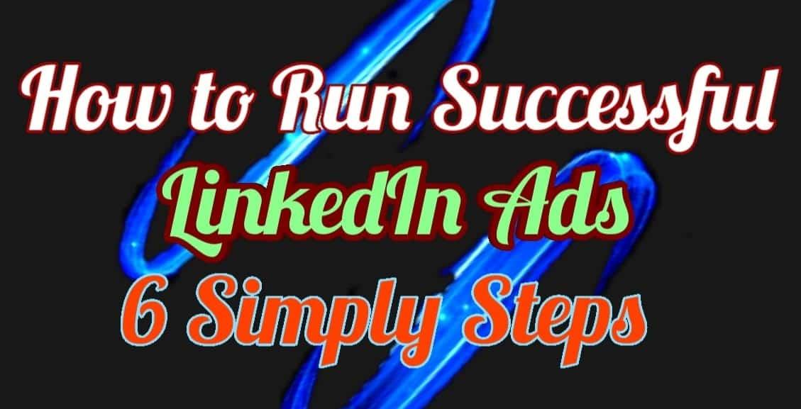 how-to-run-successful-linkedin-ads