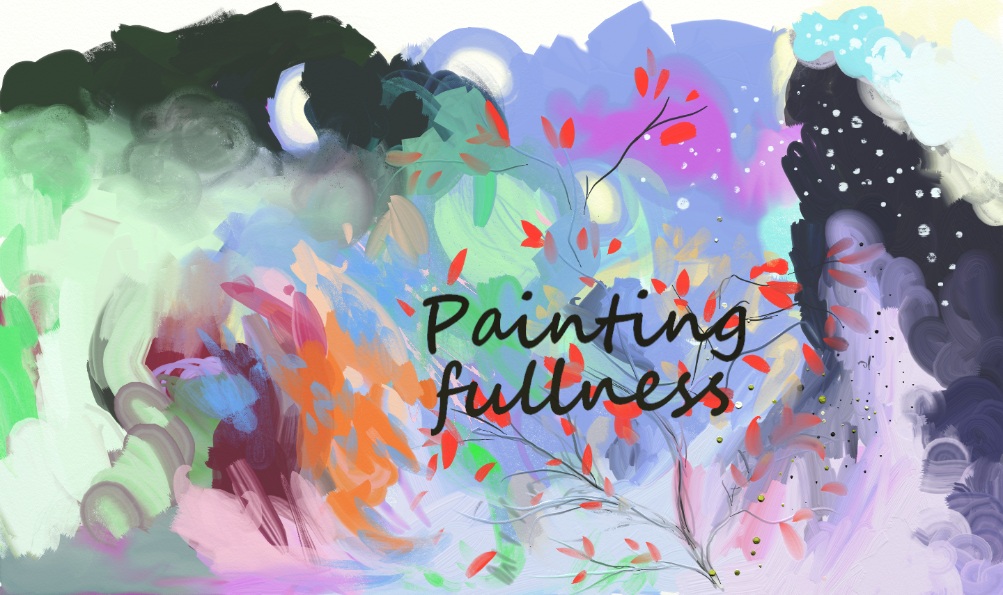 Painting Fullness - BLOG de ericatfresco