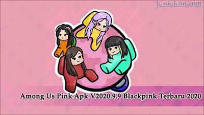 Among Us Pink Apk, Among Us Pink Apk V2020.9.9, among us blackpink mod apk, among us pink mod apk
