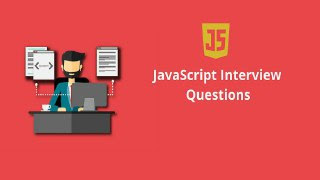 Crack Javascript Interview - Top 331 Interview Questions