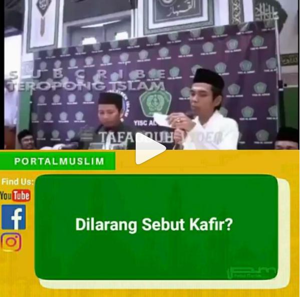 Larangan Non Muslim Disebut Kafir, Ini Pendapat Ustadz Somad