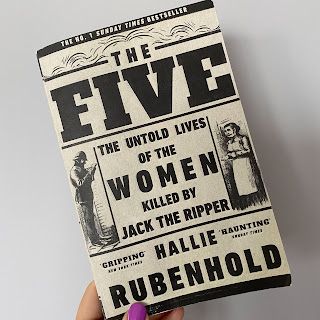 Book review: The Five - The Untold Lives of the Women Killed by Jack the Ripper by Hallie Rubenhold