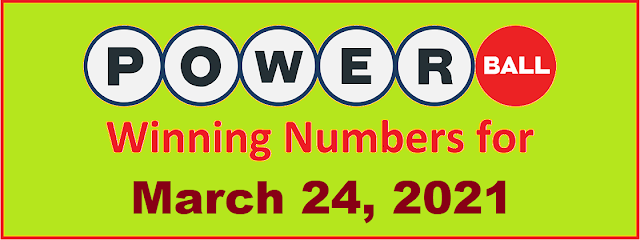 PowerBall Winning Numbers for Wednesday, March 24, 2021