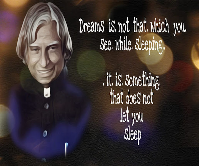 A.p.j. abdul kalam quotes.  On dreams