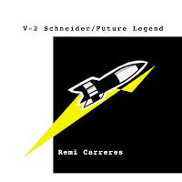REMI CARRERES - V-2 Schneider (Single)