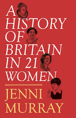 A History of Britain in 21 Women by Jenni Murray book cover