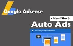 Auto Ads fitur terbaru adsense 2018