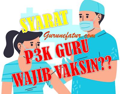 PENTING! Lokasi dan Persyaratan Peserta Seleksi P3K Guru, Apa Perlu Vaksi? Berikut Penjelasanya - Jawa Tengah