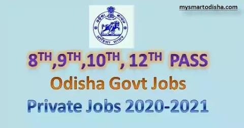 8th 9th 10th 12th Pass Govt Jobs in Odisha - Apply Latest Orissa Govt Jobs 2020-2021(New)
