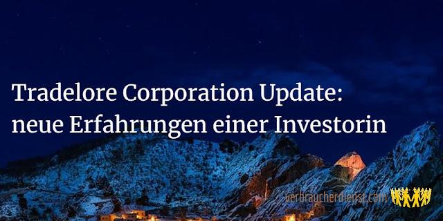 Titel: Tradelore Corporation Update: neue Erfahrungen einer Investorin