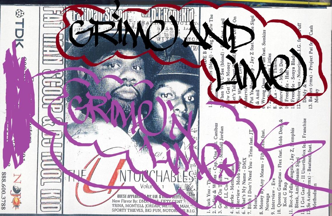 Grime & Lime: Dj Kool Kid & Fat Man Scoop - The Untouchables