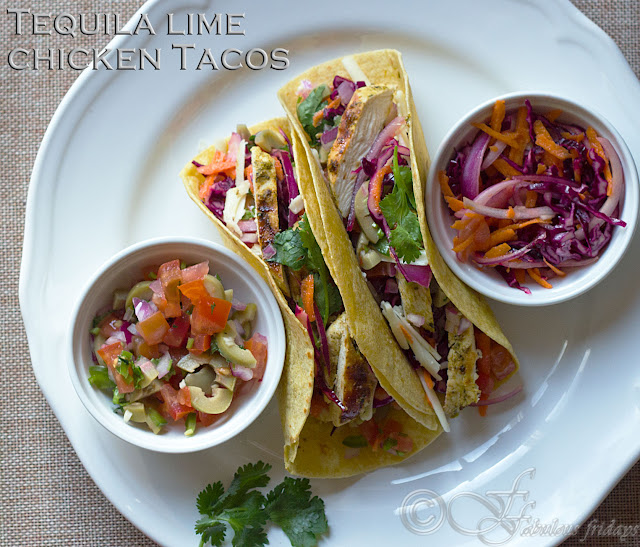 fabulous fridays: Tequila lime chicken tacos