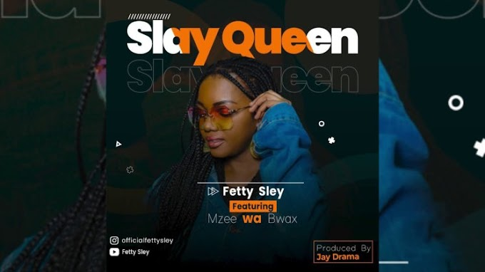AUDIO | Fetty Sley ft Mzee wa Bwax – Slay Queen | Download  New song
