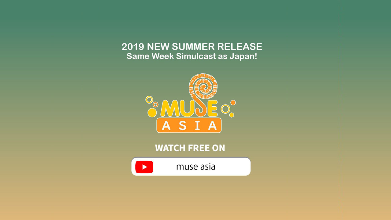 Watch Anime For Free On Muse Asia Youtube Channel Desuzone