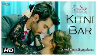 Zindagi Kitni Haseen Hai : Kitni Baar Lyrics