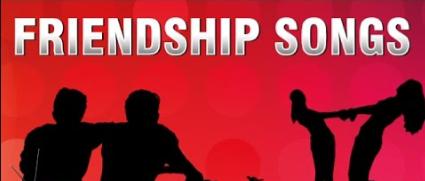 Best Popular Friendship Songs In Hindi