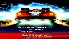 BAD-E-SABA Presents - Super Hit Movie Back To The Future In Hindi