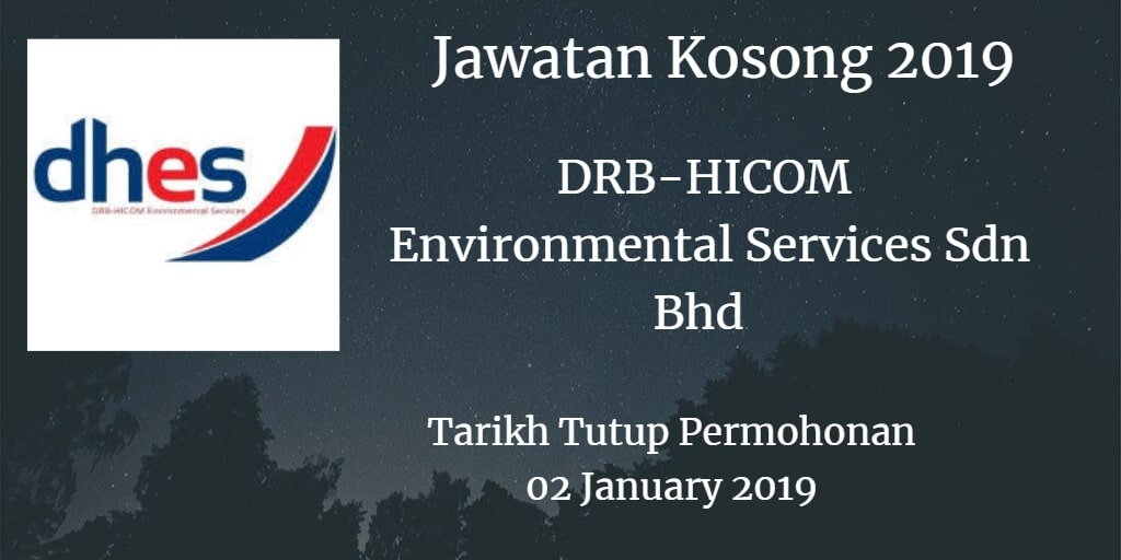 Jawatan Kosong DRB-HICOM Environmental Services Sdn Bhd 02 January 2019