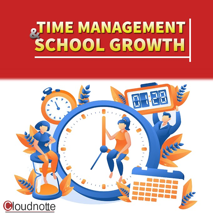TIME MANAGEMENT AND SCHOOL GROWTH