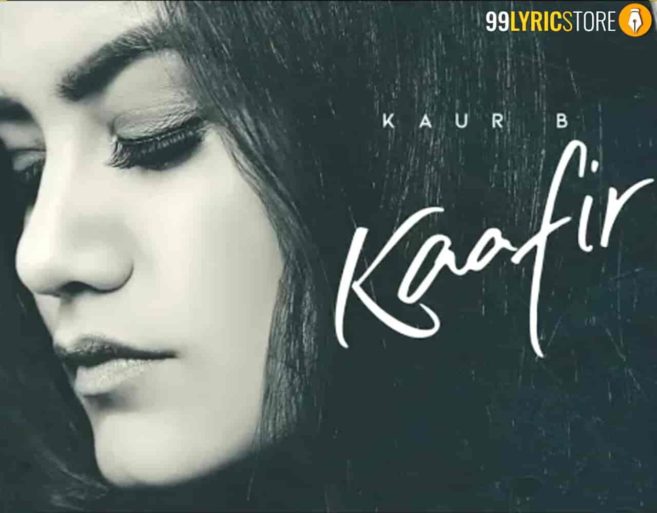 Kaafir Song Kaur B Images